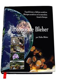 BIOTOPOS DE BLEHER por Heiko Bleher