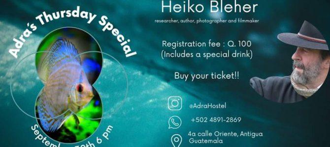 ADRAS'S THURSDAY SPECIAL – GUEST HEIKO BLEHER
